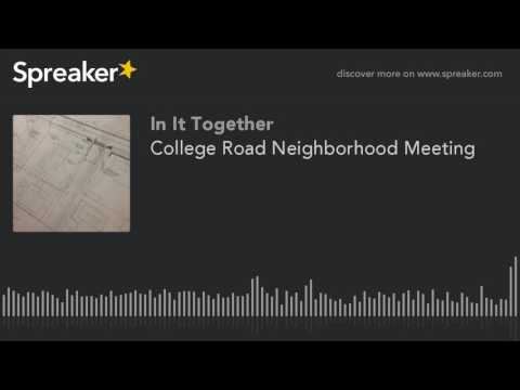 College Road Neighborhood Meeting