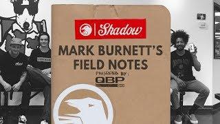Mark Burnett's Field Notes : Texas With Lahsaan Kobza & Ollie Shields
