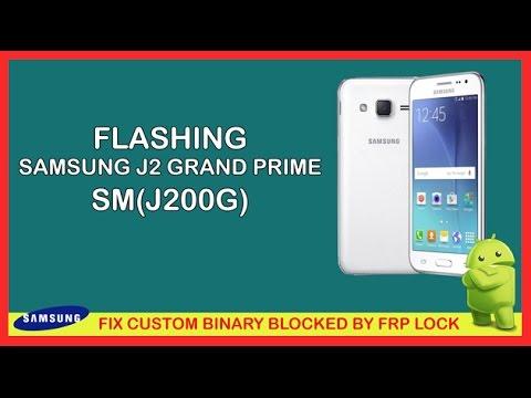 flash-samsung-galaxy-j2-(sm-j200g)-fix-custom-binary-blocked-by-frp-lock