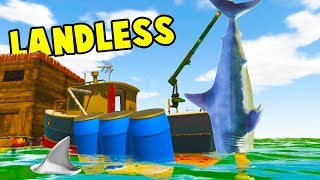 WATER WORLD APOCALYPSE! Survive on a Boat Hunting Sharks and Whales - Landless Early Access Gameplay