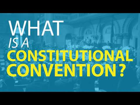 Constitutional Convention 2017 Explained