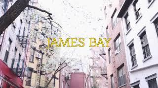 James bay🌸