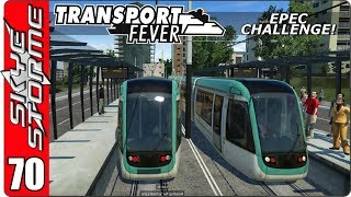 ►TRAMS AND AIRPLANES!◀ Transport Fever EPEC Challenge Ep 70