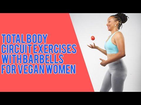 Total Body Circuit Exercises With Barbells For Vegan Women