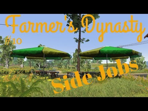 Farmers Dynasty | #10 | Side Jobs! | Selling Grain | General Discussion |