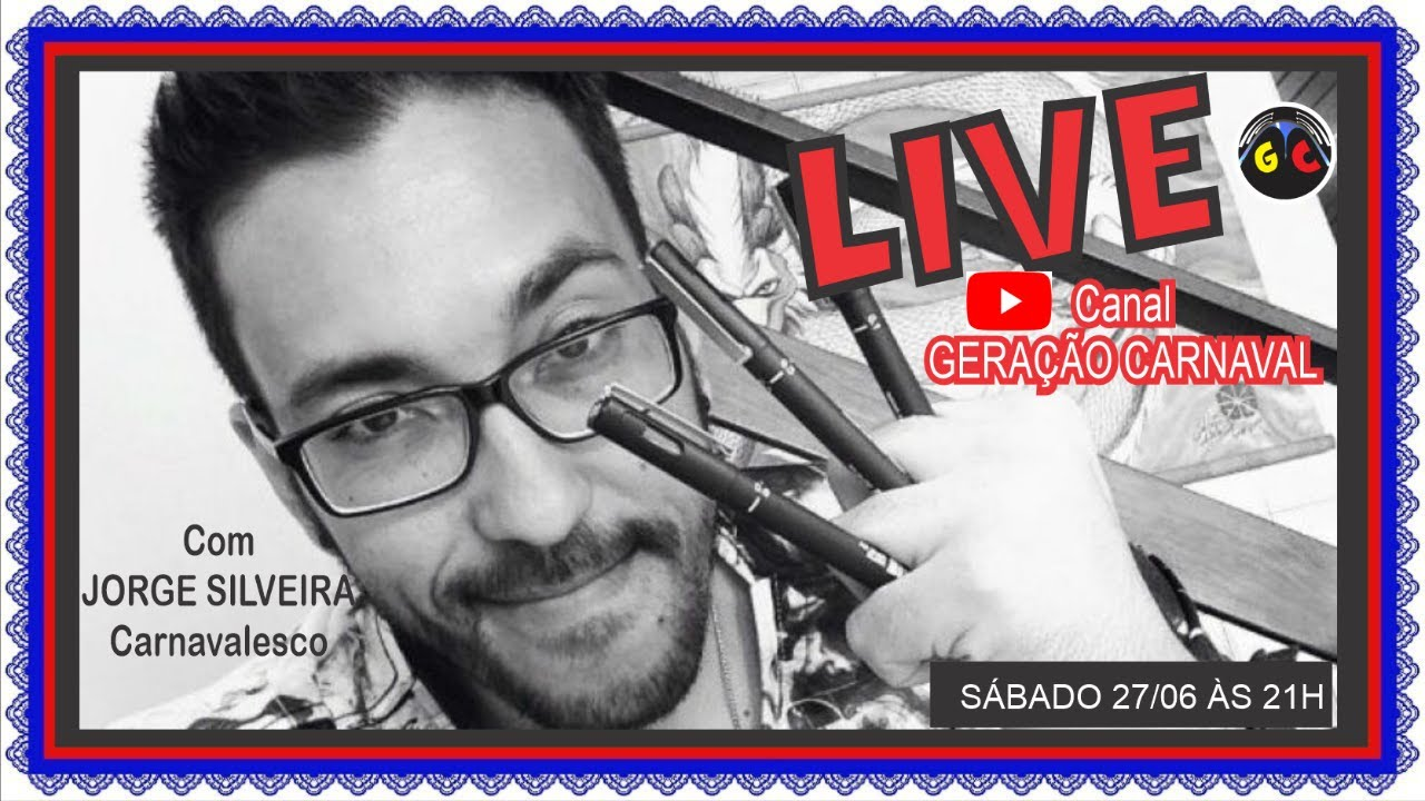 LIVE GC: JORGE SILVEIRA Carnavalesco
