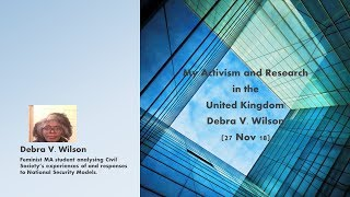 My Activism and Research in the UK| Debra V  Wilson