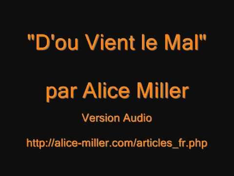 D'ou Vient le Mal ? - Audio - Alice Miller