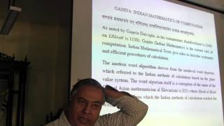 Part 1 - Lecture on Indian Mathematics and Astronomy : A Historical Overview by Dr. M.D. Srinivas.
