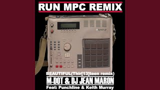 Beautiful (Thir [13]teen Remix) (feat. Punchline, Keith Murray)
