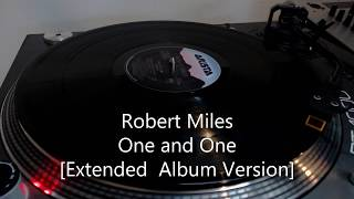 Robert Miles - One and One [Extended Album Version]