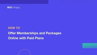 How to Offer Memberships and Packages Online with Paid Plans   Wix.com