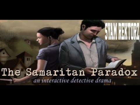 The Samaritan Paradox (part 8)  