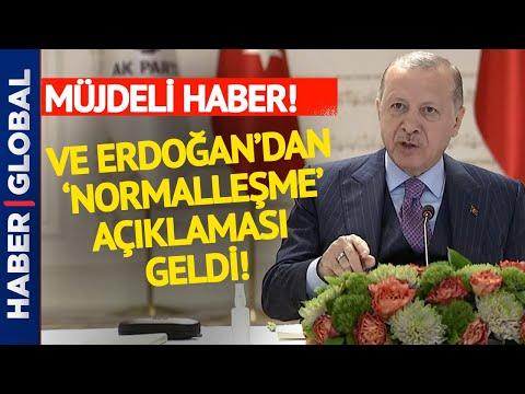 Tüm Türkiye'nin Beklediği Normalleşme Açıklaması Cumhurbaşkanı Erdoğan'dan Geldi!