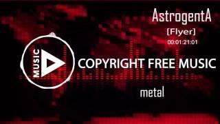 Copyright Free Music - AstrogentA - Flyer
