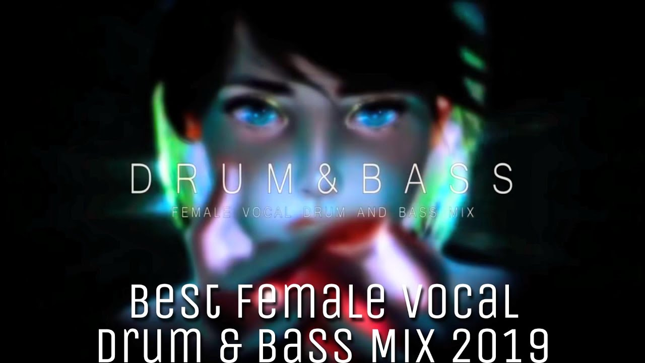Female Vocal Drum And Bass