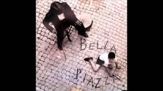 """Bella Piazza """"Tira u ventu"""""""