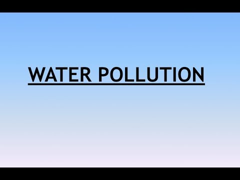 Environment and Ecology Lecture 6.1 - Environmental ( Water ) Pollution