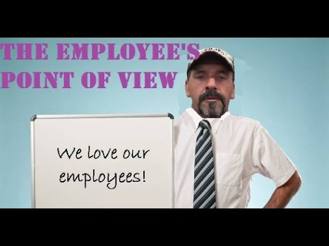 The employee's point of view
