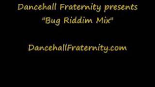 Bug Riddim Mix (Clone Riddim)