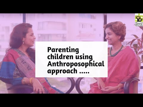 What Is Anthroposophy? How Is It Related To Parenting A Child With Special Needs? | Reena Singh