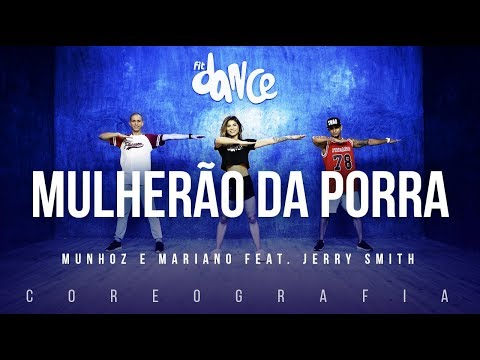 Mulherão da Porra - Munhoz e Mariano feat. Jerry Smith | FitDance TV (Coreografia) Dance Vídeo