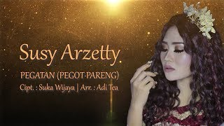 Download lagu Pegatan (Pegot Pareng) - Susy Arzetty | Official Video Lirik