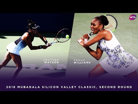 Venus Williams vs. Heather Watson | 2018 Mubadala Silicon Valley Classic Second Round