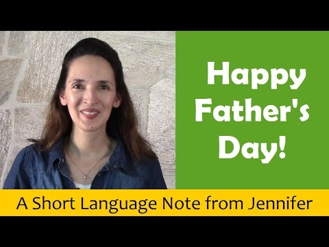 Father's Day Vocabulary: Dad, Papa and other words in English - Language Notes 20