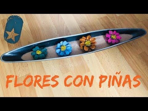 Flores Hehas Con Piñas Y Pintura De Colores Youtube