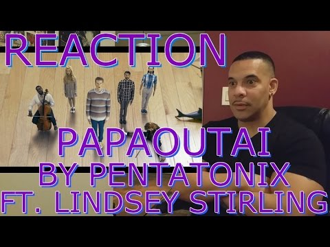 Pentatonix Papaoutai ReAction ft. Lindsey Stirling (Stromae Cover)