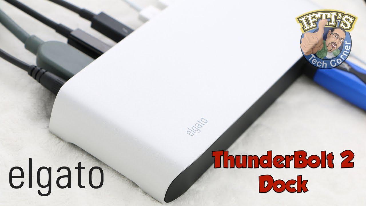 Elgato Thunderbolt 2 Dock — The ultimate thunderbolt accessory? : REVIEW