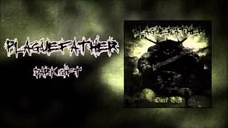 Plaguefather - Dark Gift