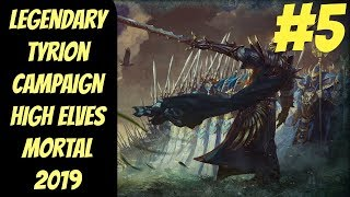 Legendary High Elf Campaign #5 (Tyrion) -- Mortal Empires 2019 -- Total War: Warhammer 2