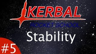 Kerbal Rocket School | Episode 5 - Stability and Control