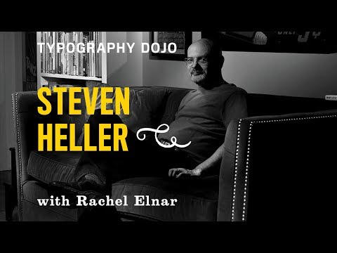 Typography Dojo: Is Design History Relevant with Steven Heller