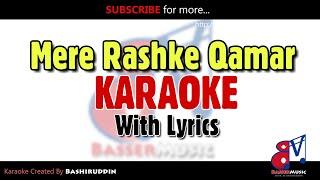 Mere Rashke Qamar - KARAOKE With Lyrics | Baadshaho | Nushrat Fateh Ali Khan