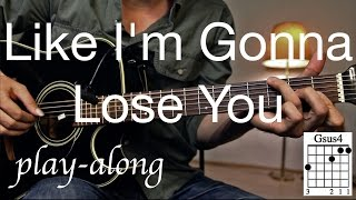 Video Like I'm Gonna Lose You - Meghan Trainor  Guitar Lesson / Tutorial - with SOLO on Guitar /COVER/ download MP3, 3GP, MP4, WEBM, AVI, FLV Juli 2018