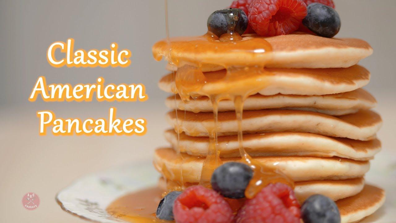 Classic American Pancakes Youtube