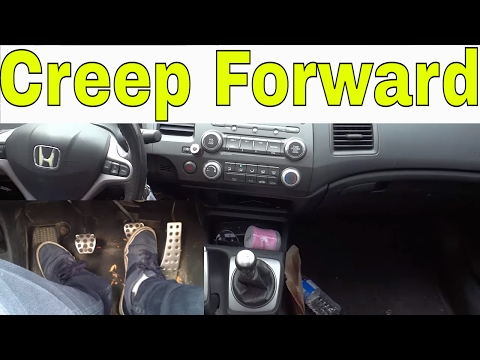 How To Creep Forward In A Manual Car-Tutorial