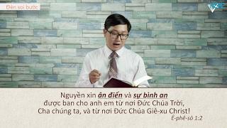 VHOPE | Ê-phê-sô 1:2 | Đèn Soi Bước 2