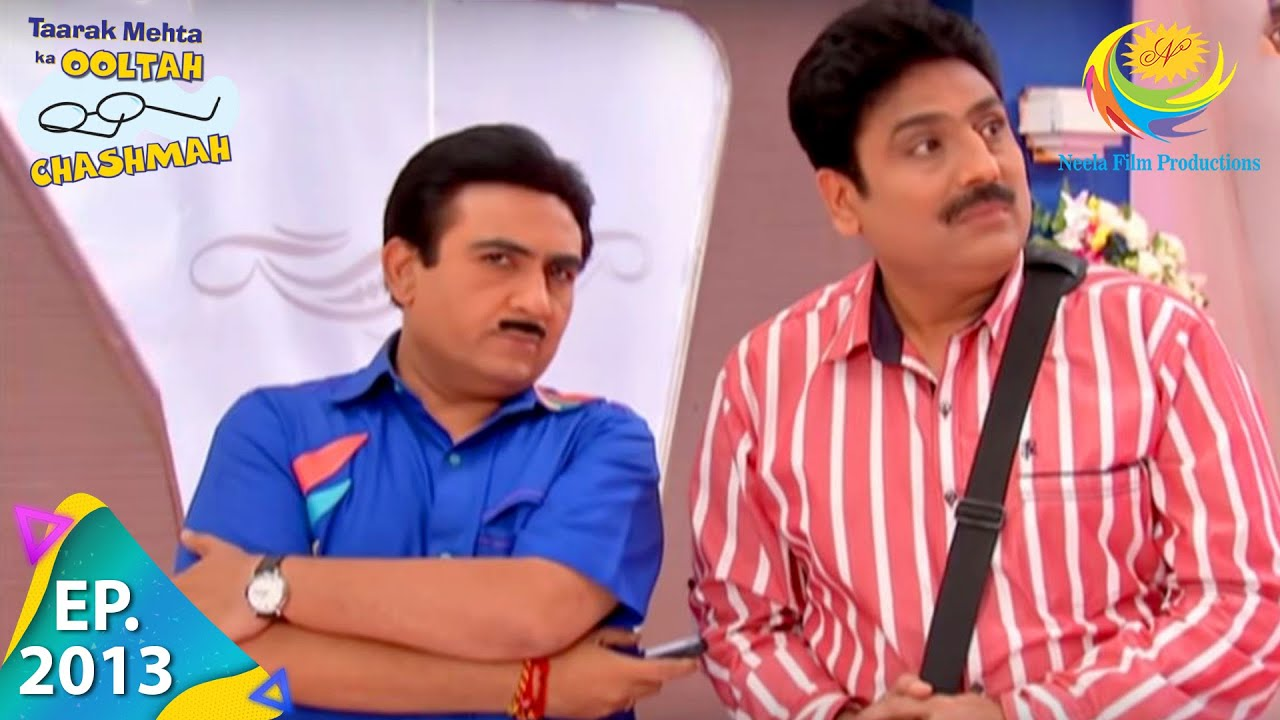 Download Taarak Mehta Ka Ooltah Chashmah - Episode 2013 - Full Episode