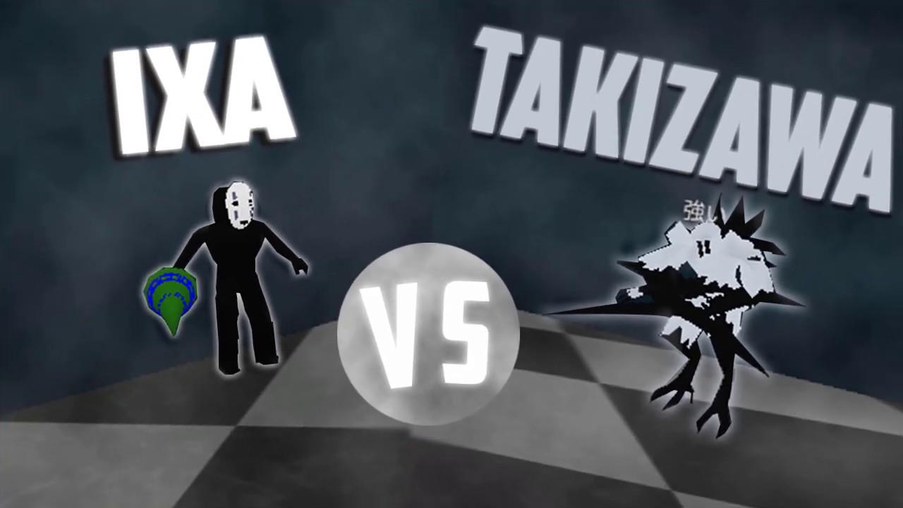 Roblox | IXA vs Takizawa !