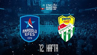 BSL 12. Hafta: Anadolu Efes - Frutti Extra Bursaspor
