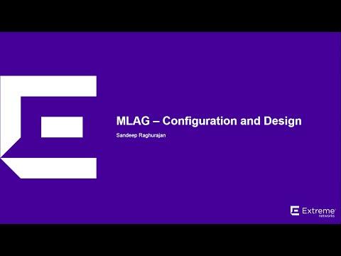 Purple Talk Webinar Week 2 - MLAG – Configuration and Design