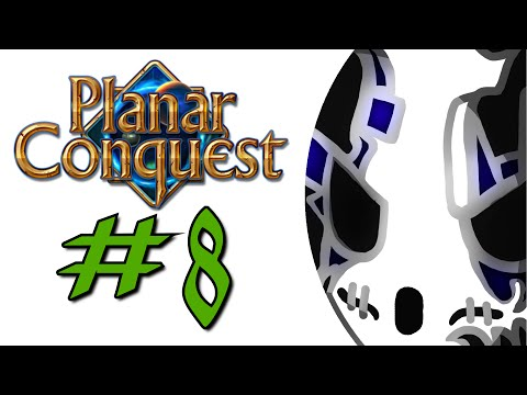 Planar Conquest | Let's Play Ep.8 (Finale) | Oh My God... [Wretch Plays]