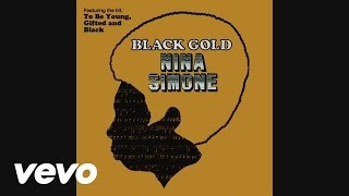 Watch Nina Simone To Be Young Gifted  Black video