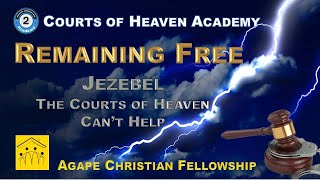 2E: Part 2 - Jezebel: The Courts of Heaven Can't Help