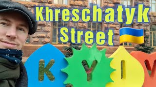 Kyiv Main Street - Ukraine - Walk with me on Khreshchatyk Street - An Englishman in Kiev