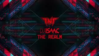 TNT X DJ Isaac - The Realm